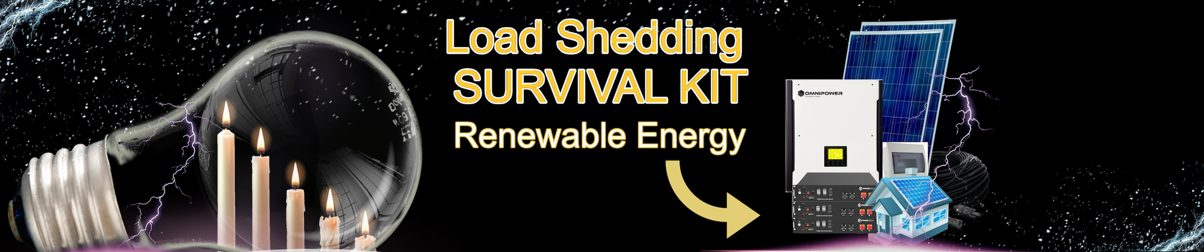 Eskom Load Shedding, home solar kits, candles, renewable energy, omnipower, survival kit, lightning strikes, light bulb, lithium batteries, cabling, distribution board